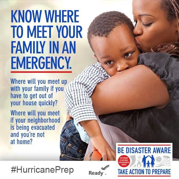 Know Where to Meet your family in an emergency. Where will you meet up if you have to leave the hous